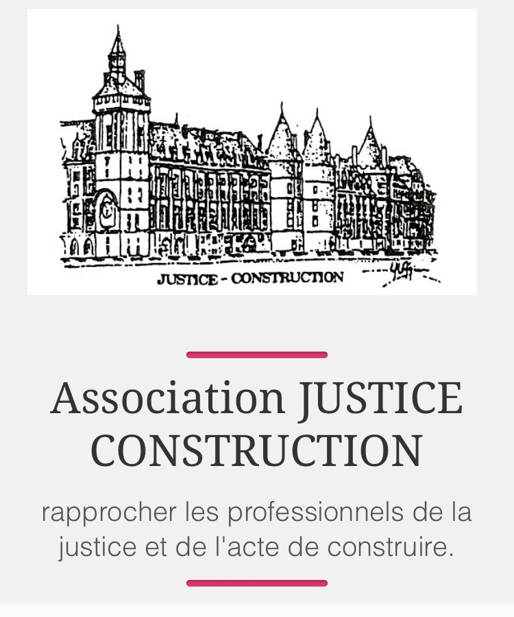ASSOCIATION JUSTICE CONSTRUCTION